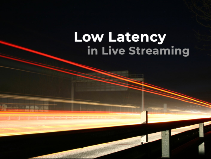 low latency in video live streaming